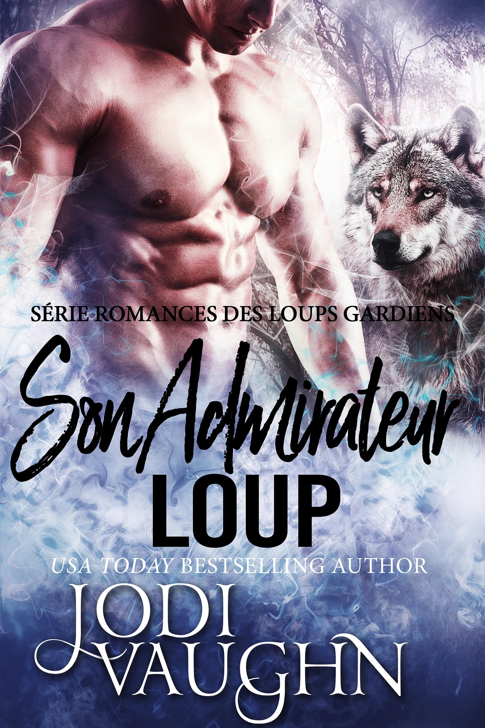Son Admirateur Loup