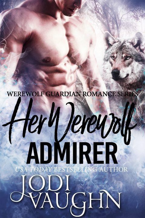 Her Werewolf Admirer