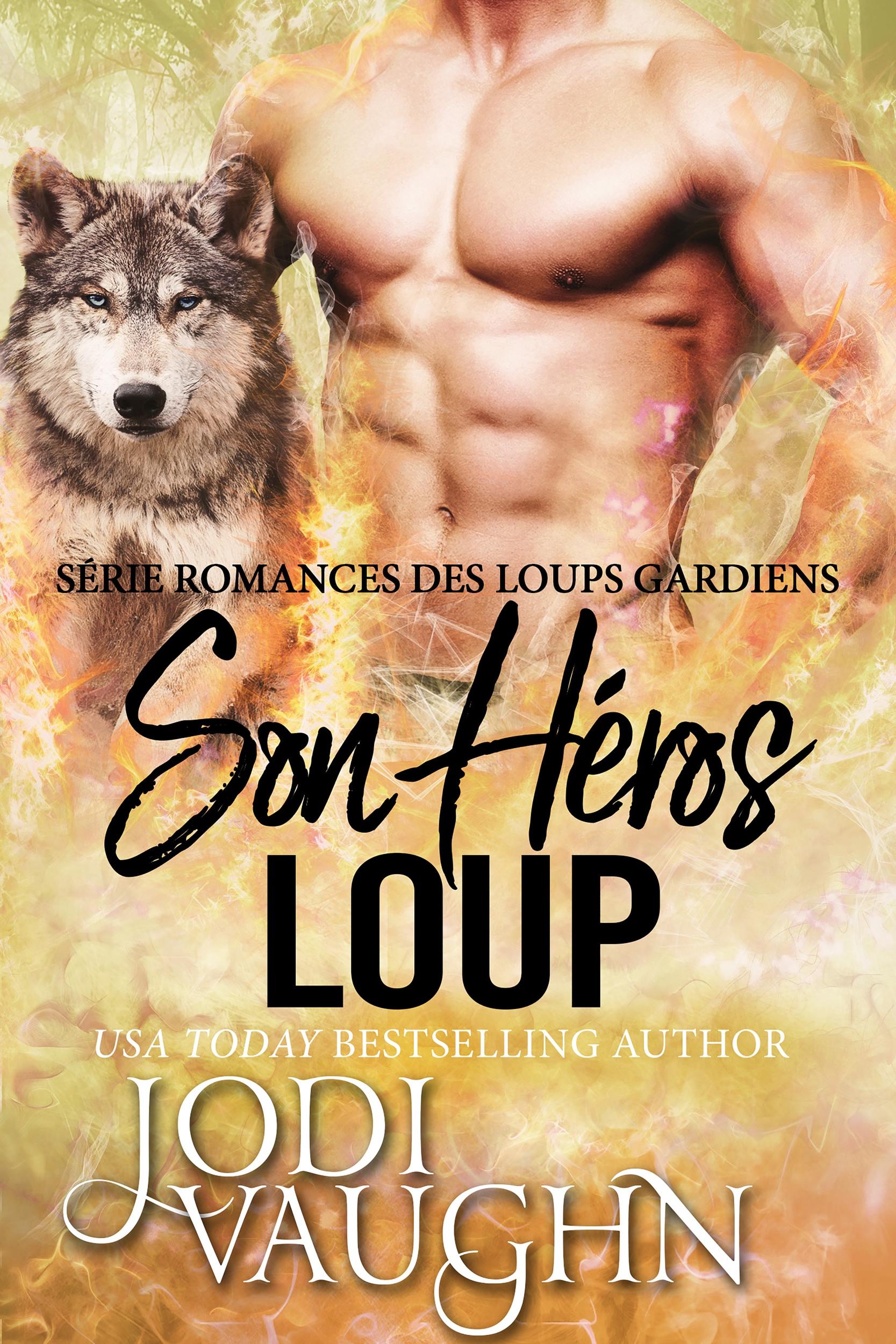 Son Loup Héros
